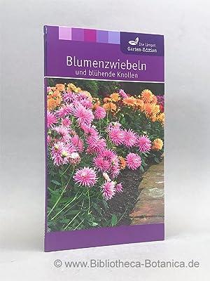 Blumenzwiebeln und blühende Knollen.: James, Christiane [Hrsg.]: