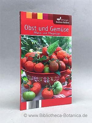 Obst und Gemüse. Pflanz- und Pflegetipps.: James, Christiane [Hrsg.]: