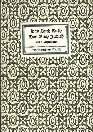 Das Buch Ruth - Das Buch Judith.