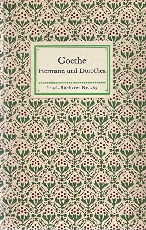 Hermann und Dorothea. In neun Gesängen.: Goethe, Johann Wolfgang