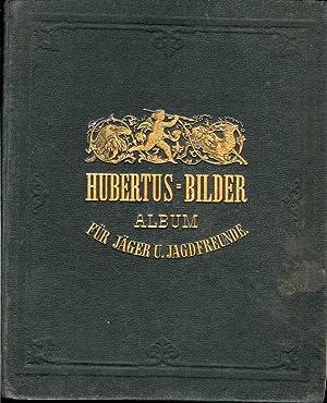 Hubertus - Bilder. Ein Album für Jäger und Jagdreunde gezeichnet und erzählt von . Mit 65 ...