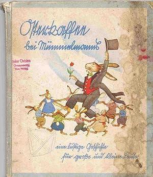 Osterkaffee bei Mümmelmanns. Eine lustige Geschichte für große und kleine Leute.
