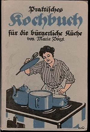 Praktisches Koch-Buch. Ueber 1000 Rezepte.: Bogs, Marie