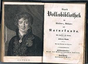 Meyer's Volksbibliothek für Länder-, Völker- und Naturkunde. Neunter und Zehnter Band. Mit ...
