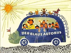 Der blaue Autobus.: Krüss, James und Lisl Stich