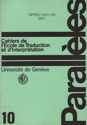 Parallèles / cahier n° 10 / école: Université De Genève