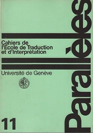 Parallèles / cahier n°11 / école de: Université De Genève