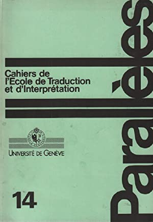 Parallèles / cahier n° 14 / école: Université De Genève