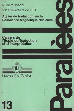 Parallèles / cahier n° 13 / école: Université De Genève