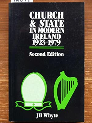 Church and State in modern Ireland 1923-1979.: Whyte, J[ohn] H[enry]