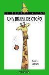 88. Una jirafa de otoño: Andrés Guerrero