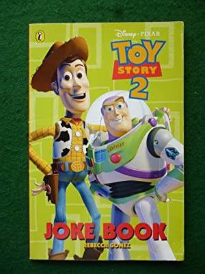 Toy Story 2 Joke Book: Rebecca Gomez