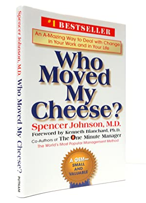 Who Moved My Cheese?: An Amazing Way: Johnson, Spencer