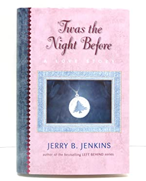 Twas the Night Before: A Christmas Allegory: Jenkins, Jerry B.