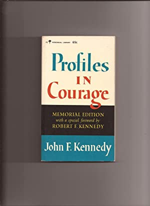 Profiles In Courage: Kennedy, Senator John