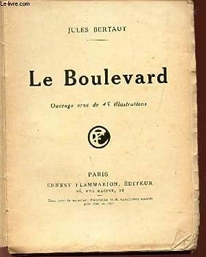 LE BOULEVARD .: BERTAUT JULES
