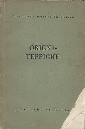 Orient-Teppiche. Bilderhefte der Islamischen Abteilung. Heft 3: Erdmann, Kurt
