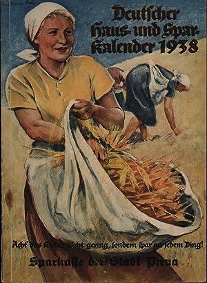 Deutscher Haus- und Sparkalender 1938.,: Herausgeber Sparkasse Pirna und Deutscher Sparkassen- und ...