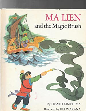 MA LIEN AND THE MAGIC BRUSH