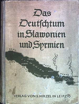 Bild des Verkäufers für Das Deutschtum in Slawonien und Syrmien: Landes- und Volkskunde. zum Verkauf von Petra Gros
