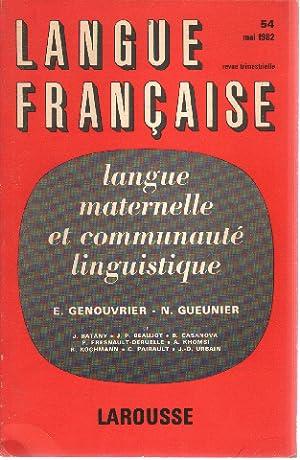 Langue française n° 54 / langue maternelle: Collectif