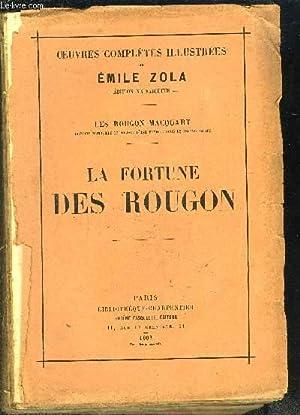 OEUVRES COMPLETES ILLUSTREES-LA FORTUNE DES ROUGON- LES: ZOLA EMILE