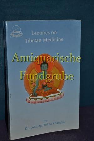 Lecture on Tibetan Medicine. Third revised Print: Khangkar, Lobsang Dolma: