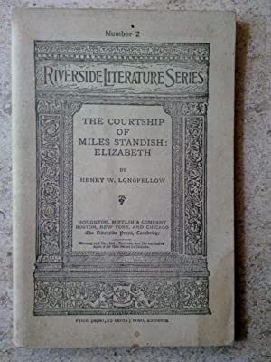 The Courtship of Miles Standish AND Elizabeth: Longfellow, Henry Wadsworth