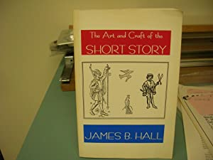 THE ART AND CRAFT OF THE SHORT STORY