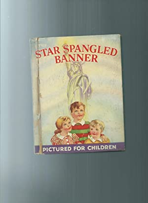 The STAR SPANGLED BANNER with stories and: Constance Holland edited