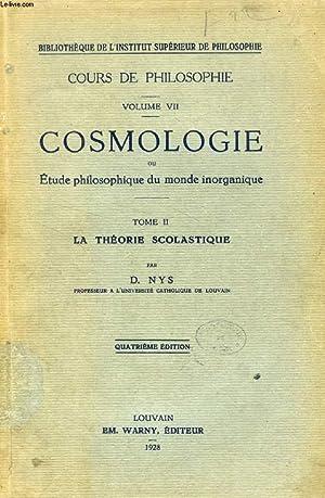 COSMOLOGIE, OU ETUDE PHILOSOPHIQUE DU MONDE INORGANIQUE,: NYS D.