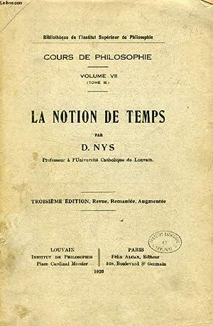 LA NOTION DE TEMPS (COURS DE PHILOSOPHIE,: NYS D.