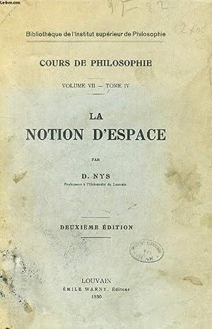 LA NOTION D'ESPACE (COURS DE PHILOSOPHIE, VOLUME: NYS D.