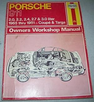 Porsche 911 Owners Workshop Manual: 2.0, 2.2,: Haynes, J.H. and