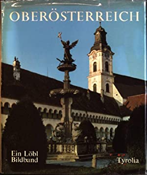 Oberösterreich in Farben (= in colour /: Löbl, Robert [Ill.]