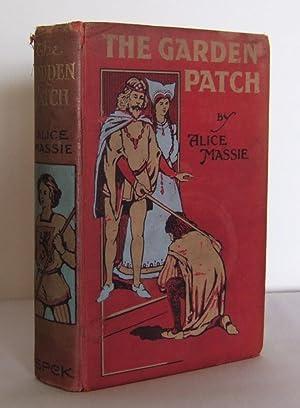The Garden Patch: short stories for Children: MASSIE, Alice