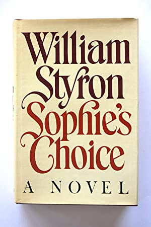 Sophie's Choice: Styron, William