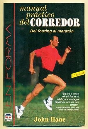 Imagen del vendedor de MANUAL PRACTICO DEL CORREDOR. Del footing al maraton a la venta por Ducable Libros