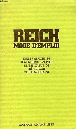 REICH, MODE D'EMPLOI: VOYER JEAN-PIERRE