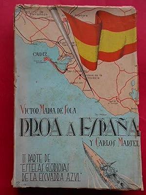 Proa a España. II Parte de Estelas: Sola, Víctor María