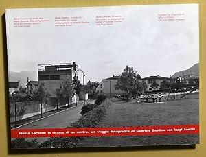 Monte Carasso: la ricerca di un centro.: Basilico, Gabriele.
