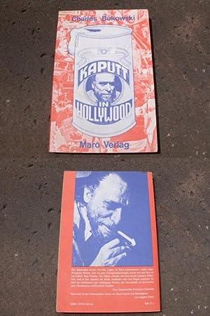 Kaputt in Hollywood. Herausgegeben und aus dem: Bukowski, Charles