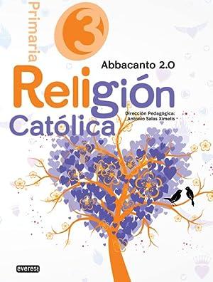 Religión 3º primaria proyecto abbacanto 2.0: Salas Ximelis Antonio; Martín García Aurora; González ...