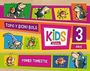 kids 1º trimestre (3 años) *infantil*: Edebé, Obra Colectiva