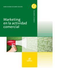 marketing en actividad comercial (activ.comerc.): Escudero Aragón, María Eugenia