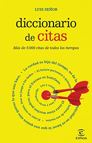 Diccionario de citas: Luis Señor González