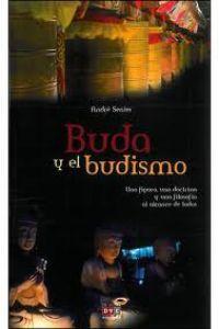 Buda y el budismo: Senier, André