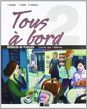 (07).tous a bord 2o.eso (livre)-frances-: Cideb Editrice S.R.L.