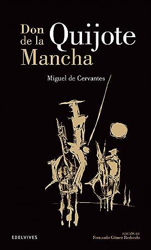 Don Quijote: De Cervantes Saavedra,
