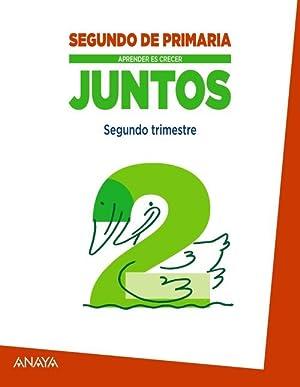 juntos 2-2ºprim. aprender crecer: Fuentes Zaragoza, María Isabel; García Luque, Ana María; García ...
